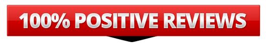 100% Positive Reviews