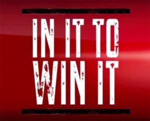 In-It-to-Win-It!