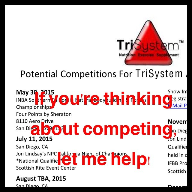 Thinking about competing.  Bodybuilding, figure, physique or bikini, here is a list of preferred shows for the year. See: http://trisystem.info/wp-content/uploads/2015/02/2015-Contest-Schedule.pdf
